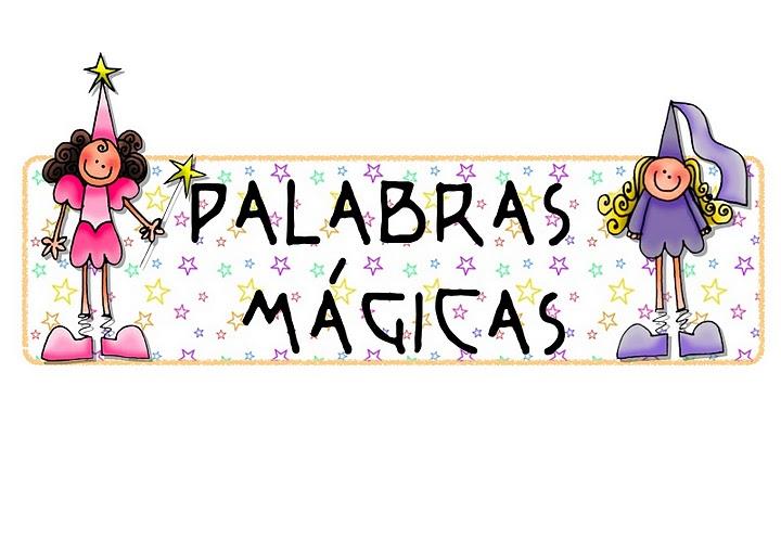 Palabras mágicas que no deben faltar en el vocabulario de