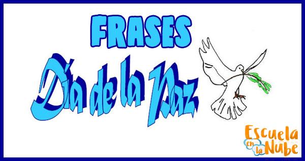 Frases Celebres Del Día De La Paz Escuela En La Nube