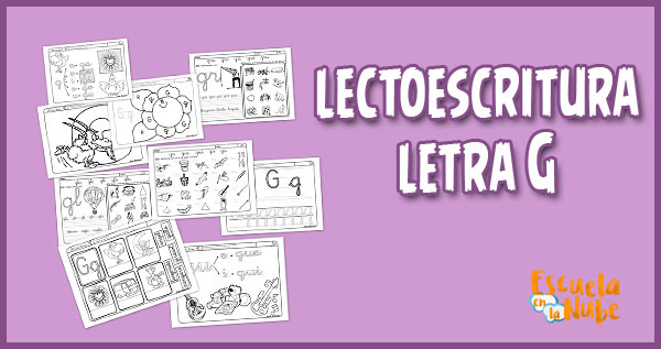 lectoescritura Letra G