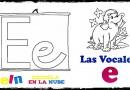 Aprendemos la letra E. las vocales