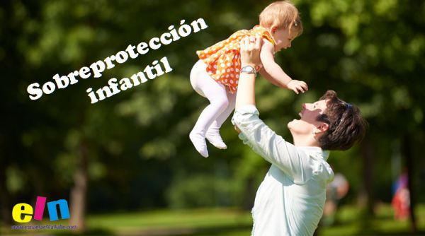 la sobreprotección infantil