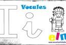Aprendemos la letra I. Las vocales