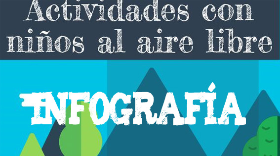 Infografía educativa: Actividades con los niños al aire libre