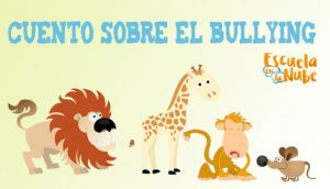 cuento sobre Bullying