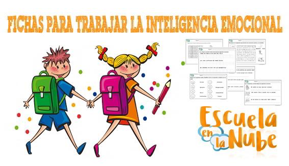 Inteligencia emocional en niños. Fichas para trabajar las emociones