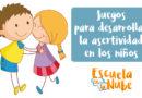 Asertividad infantil: 3 Juegos para desarrollar la asertividad en los niños