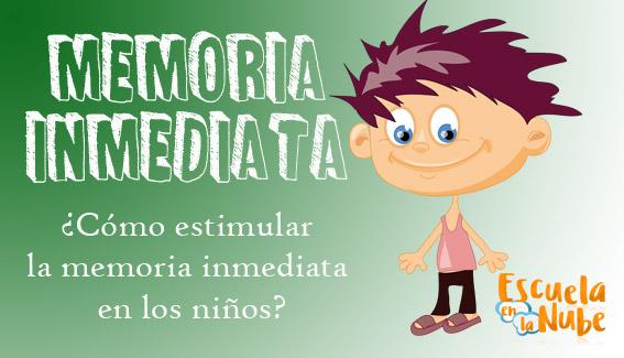 Memoria Inmediata 3 Juegos Para Estimular La Memoria En Ninos