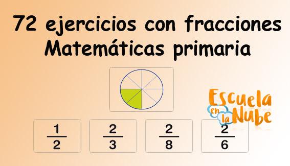 Fracciones. Ejercicios de matemáticas para primaria