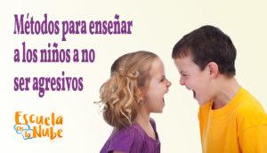 enseñar a los hijos a no ser agresivos