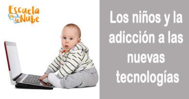 Los niños y la adicción a las nuevas tecnologías