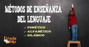 métodos de enseñanza del lenguaje