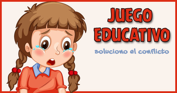 juego educativo, actividad para el aula, solucionar conflictos, resolver conflictos
