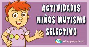 actividades mutismo selectivo
