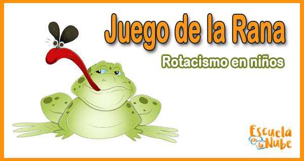 rotacismo, juego de la rana
