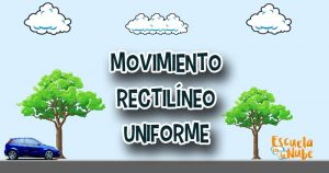 movimiento rectilíneo uniforme