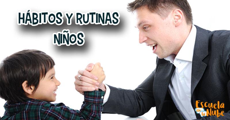 hábitos y rutinas niños